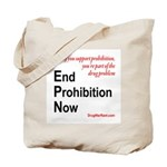 End Prohibition Now Tote Bag