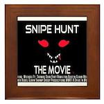 Snipe Hunt The Movie Framed Tile