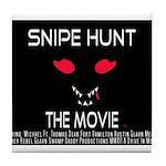 Snipe Hunt The Movie Tile Coaster