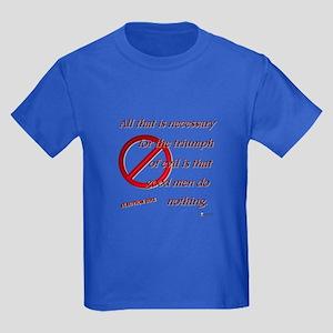 Good Men Do Nothing Kids Dark T-Shirt