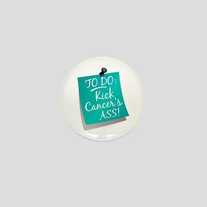 To Do 1 Ovarian Cancer Mini Button