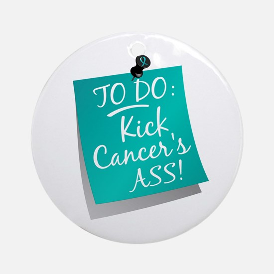 To Do 1 Ovarian Cancer Ornament (Round)