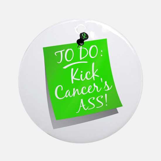 To Do 1 Non-Hodgkin's Lymphoma Ornament (Round)