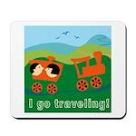 I Go Travelling Mousepad