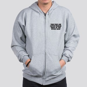 Customize Four Line Text Zip Hoodie