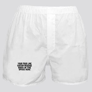 Customize Four Line Text Boxer Shorts
