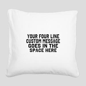 Customize Four Line Text Square Canvas Pillow