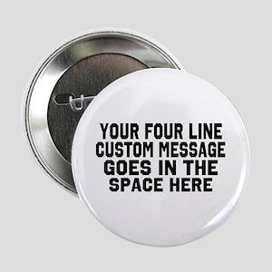 "Customize Four Line Text 2.25"" Button"