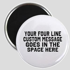 Customize Four Line Text Magnet