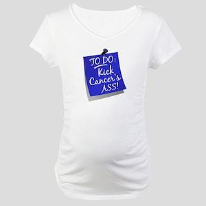 To Do 1 Colon Cancer Maternity T-Shirt