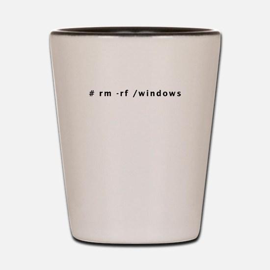 # rm -rf /windows - Shot Glass