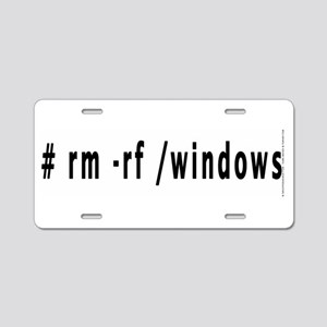 # rm -rf /windows - Aluminum License Plate