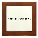 # rm -rf /windows - Framed Tile