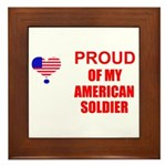 PROUD OF MY AMERICAN SOLDIER Framed Tile