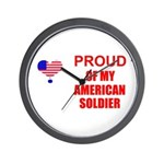 PROUD OF MY AMERICAN SOLDIER Wall Clock