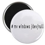 # mv windows /dev/null - Magnet