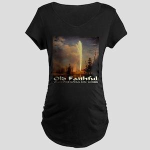 Old Faithful Maternity Dark T-Shirt