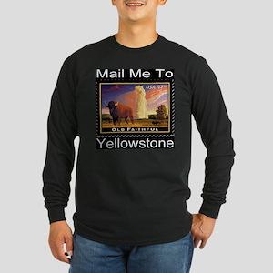 Mail Me To Yellowstone Long Sleeve Dark T-Shirt