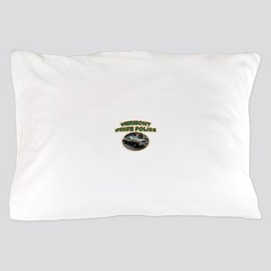 Vermont State Police Pillow Case