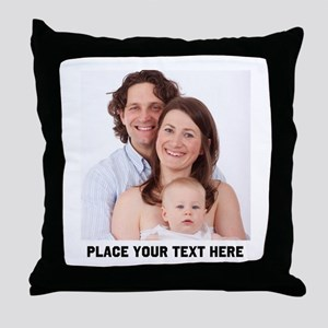 Photo Text Personalized Throw Pillow