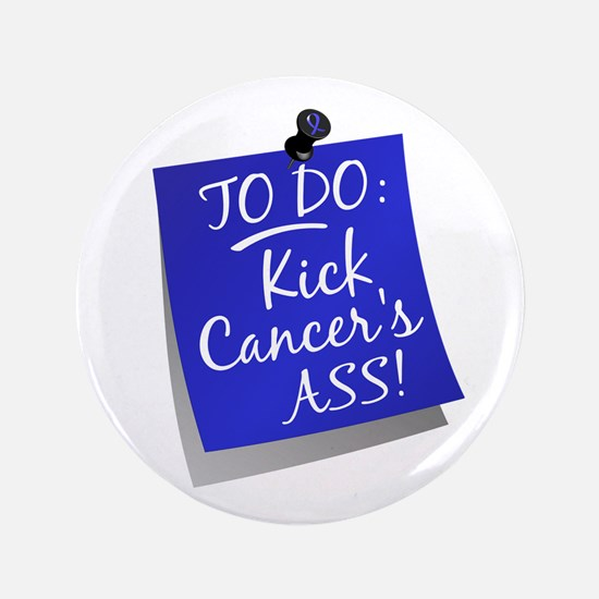 "To Do 1 Rectal Cancer 3.5"" Button"