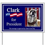 Clark G for President Yard Sign
