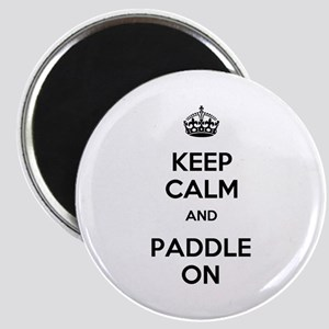Keep Calm and Paddle On Magnet