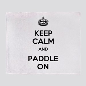 Keep Calm and Paddle On Throw Blanket