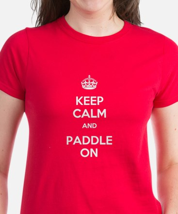 Keep Calm and Paddle On Women's Dark T-Shirt