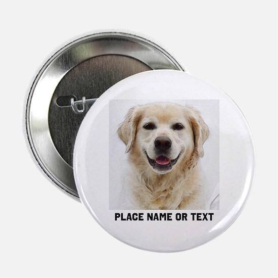 """Dog Photo Customized 2.25"""" Button"""