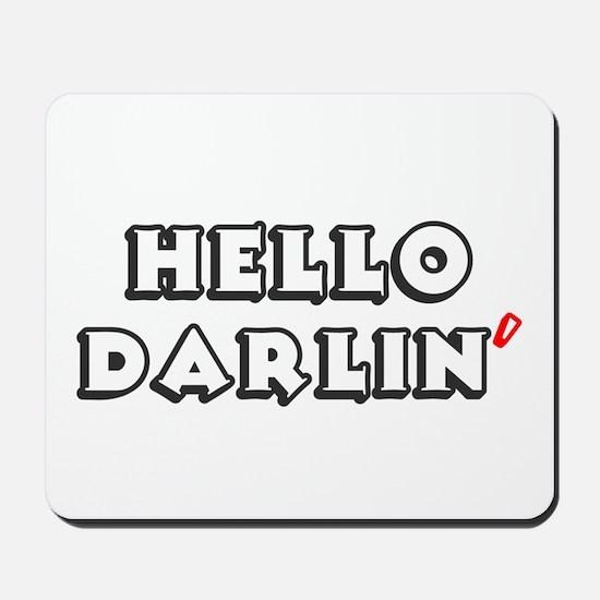 HELLO DARLIN Mousepad