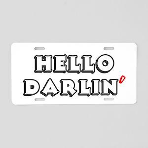 HELLO DARLIN Aluminum License Plate