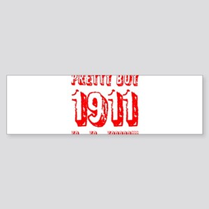 Pretty Boy 1911 Sticker (Bumper)