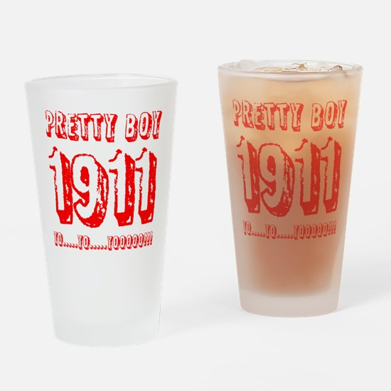 Pretty Boy 1911 Drinking Glass