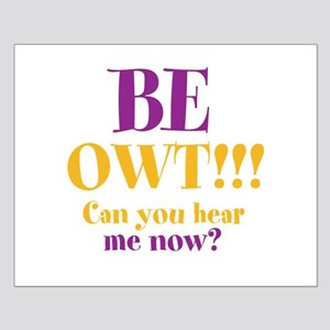 BE OWT!!! Small Poster