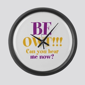 BE OWT!!! Large Wall Clock