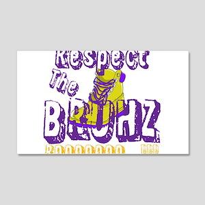 Respect the Bruhz 22x14 Wall Peel