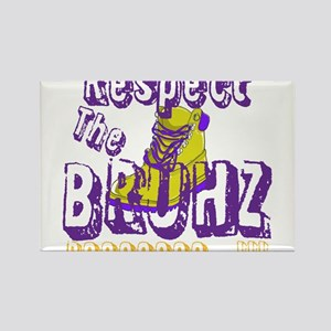 Respect the Bruhz Rectangle Magnet
