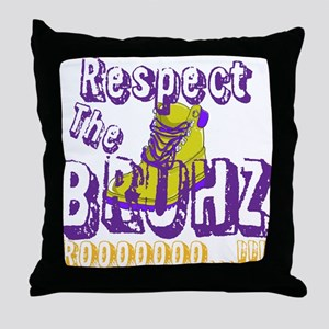 Respect the Bruhz Throw Pillow