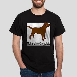 Make Mine Chocolate Lab T-Shirt