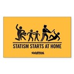Statism Starts at Home Sticker (Rectangle)