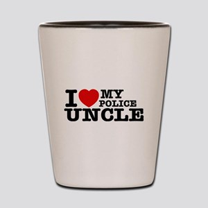 I love My Police Uncle Shot Glass
