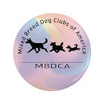 "Mixed Breed Dog Club of Ameri 3.5"" Button"