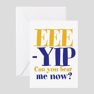 EEE-YIP Greeting Card