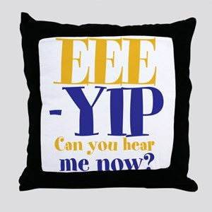 EEE-YIP Throw Pillow
