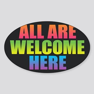 All Are Welcome Here Sticker