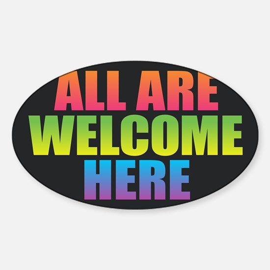 All Are Welcome Here Decal