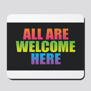 All Are Welcome Here Mousepad