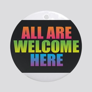 All Are Welcome Here Round Ornament