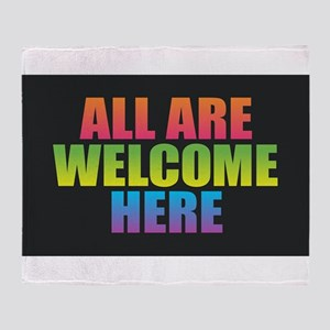 All Are Welcome Here Throw Blanket